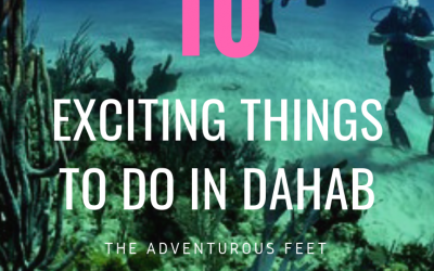 10 Exciting things to do in Dahab, Egypt. (#8 will surprise you)