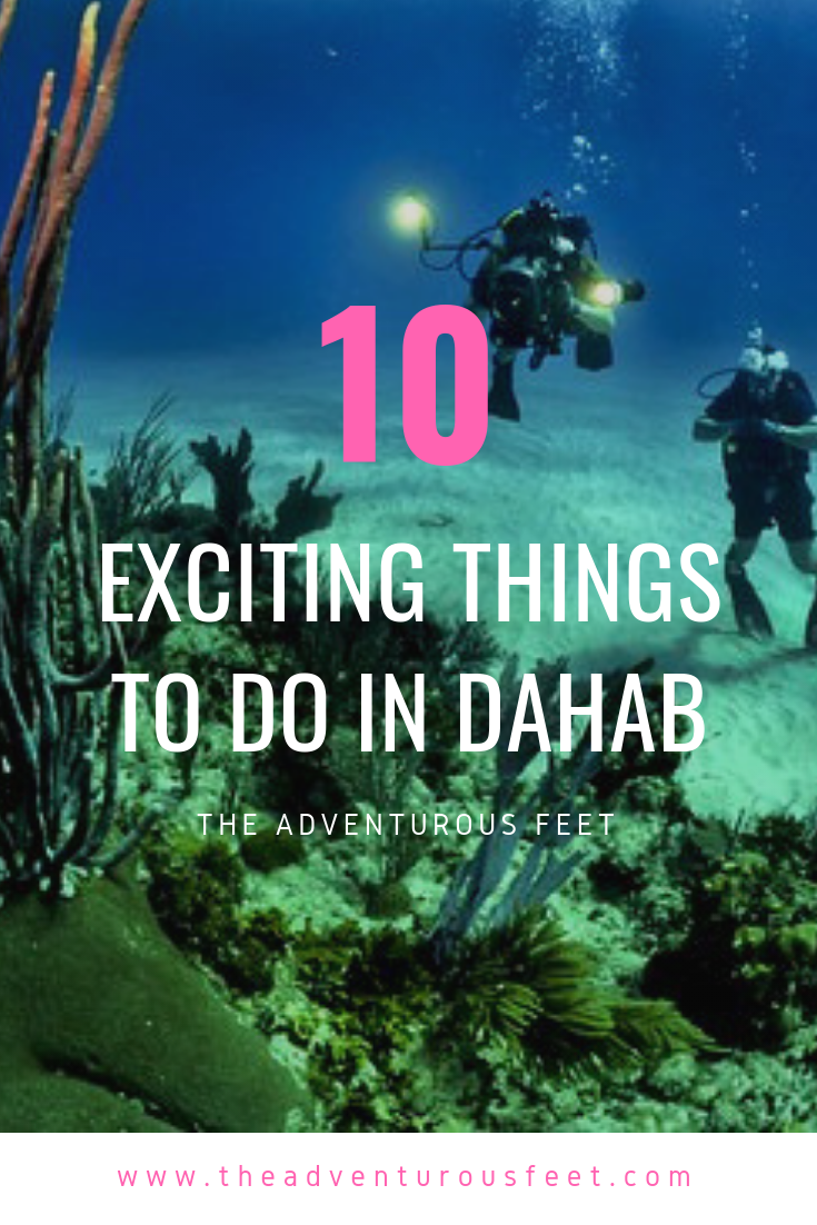 10 Exciting things to do in Dahab, Egypt. (#8 will surprise you) page