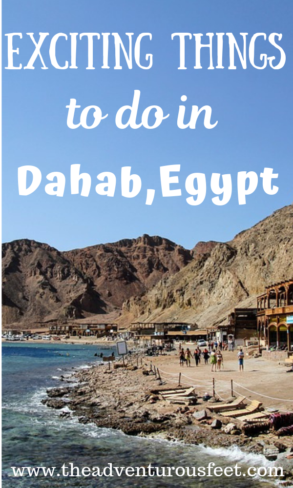 Traveling to Dahab,Egypt? Here are the most exciting things to do in Dahab that you shouldn't miss. #Dahabactivities #whattodoindahab #Egypt #bestplacesindahab