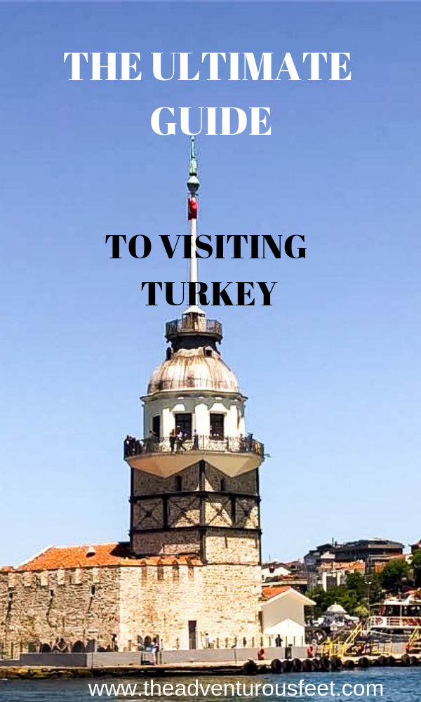 tHE ULTIMATE GUIDE TO TRAVELING TO TURKEY