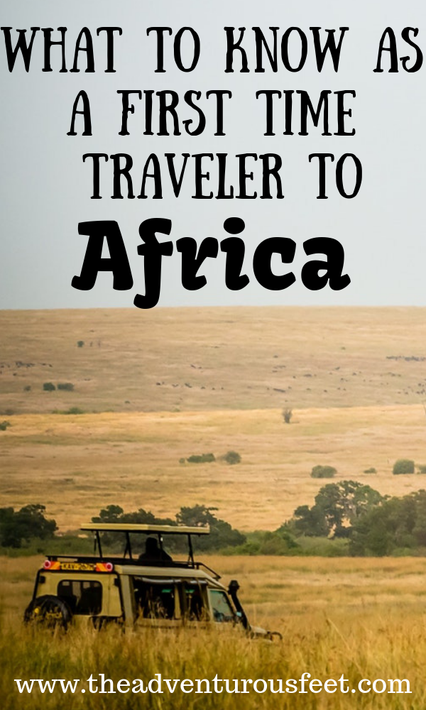 Traveling to Africa for the very first time? Here is everything you need to know and do before you go. #Triptoafrica #africansafari #whattoknowbeforegoingtoafrica
