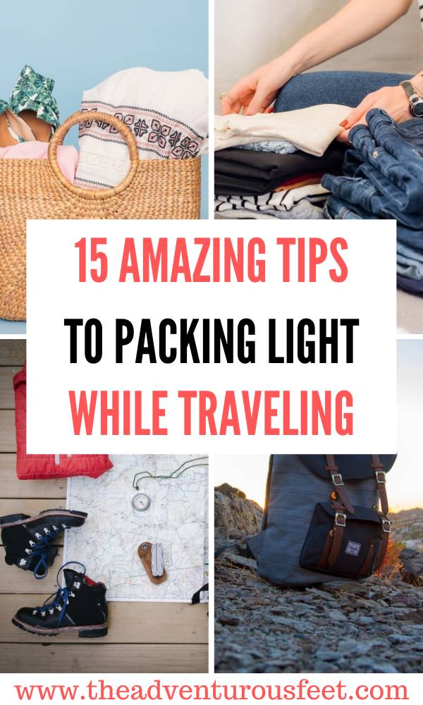Want to travel like a backpacker? Here are the amazing tips to pack light while traveling. |packing tips |travel tips |light travel |packing light |packing light for a trip |packing light for summer |packing light for travel |how to pack light |how to travel light |packing light hacks |packing light tips |minimalist packing |backpack travel |minimalist traveling | tips on how to pack light #howtopacklight #minimalistpacking #packingtipsandhacks #packingtips #traveltips #theadventurousfeet