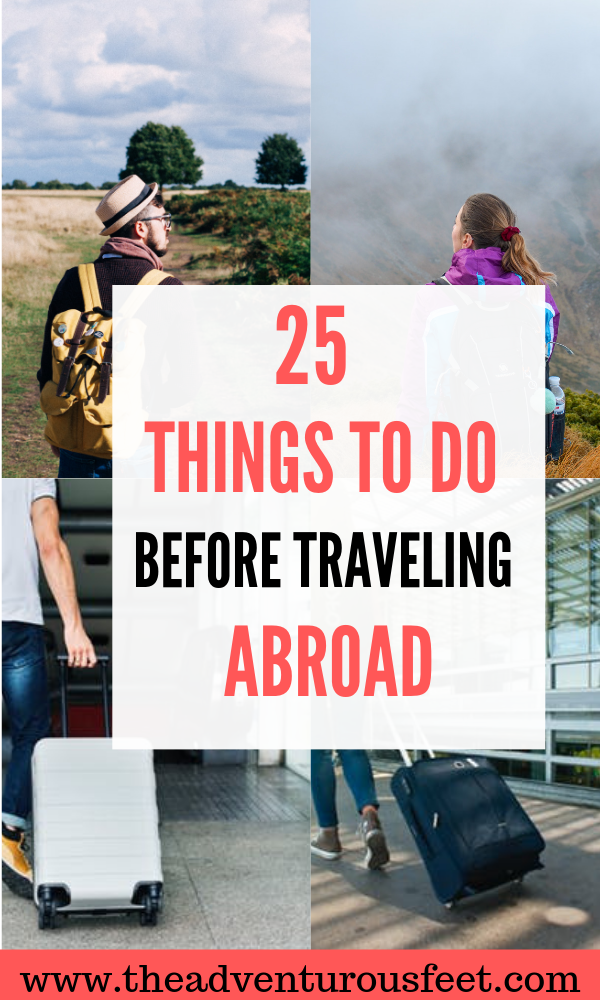 Looking for an international travel checklist? Here are the 25 things to do before traveling abroad. #traveltips #travelhacks #travelingabroadtips #travelingabroadchecklist #travelingabroadpacking #whattodobeforetravelingabroadforthefirsttime #internationaltravelcheckilist