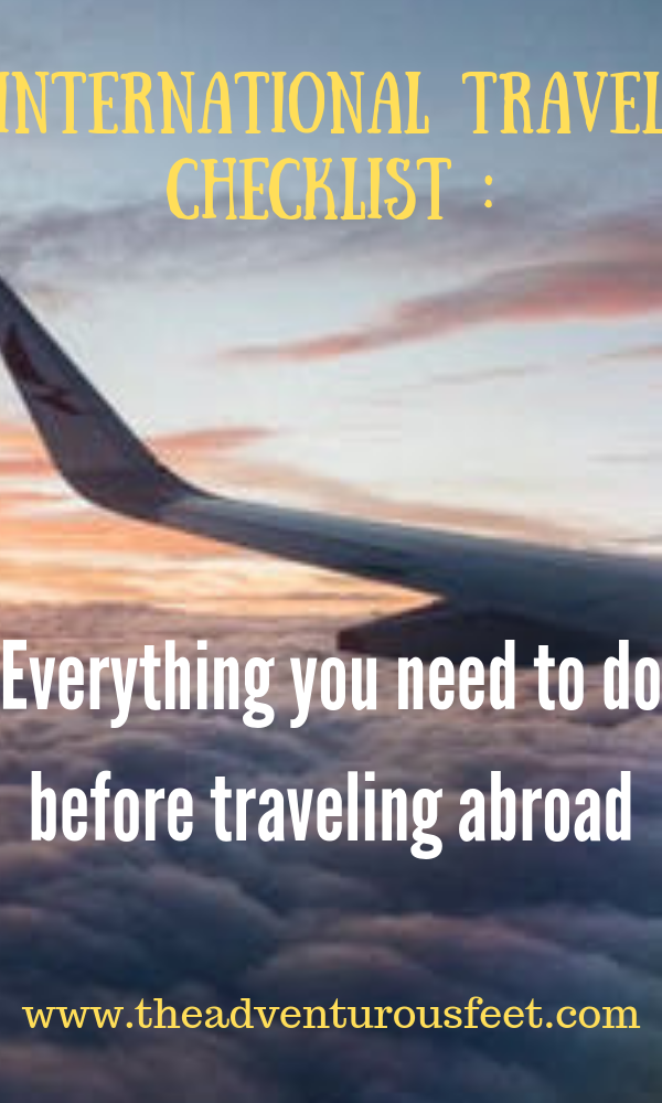 First time traveling abroad? Here is the international travel checklist to use to make you have everything you need before you go. #thingstodobeforetravelingabroad #checklistbeforetraveling