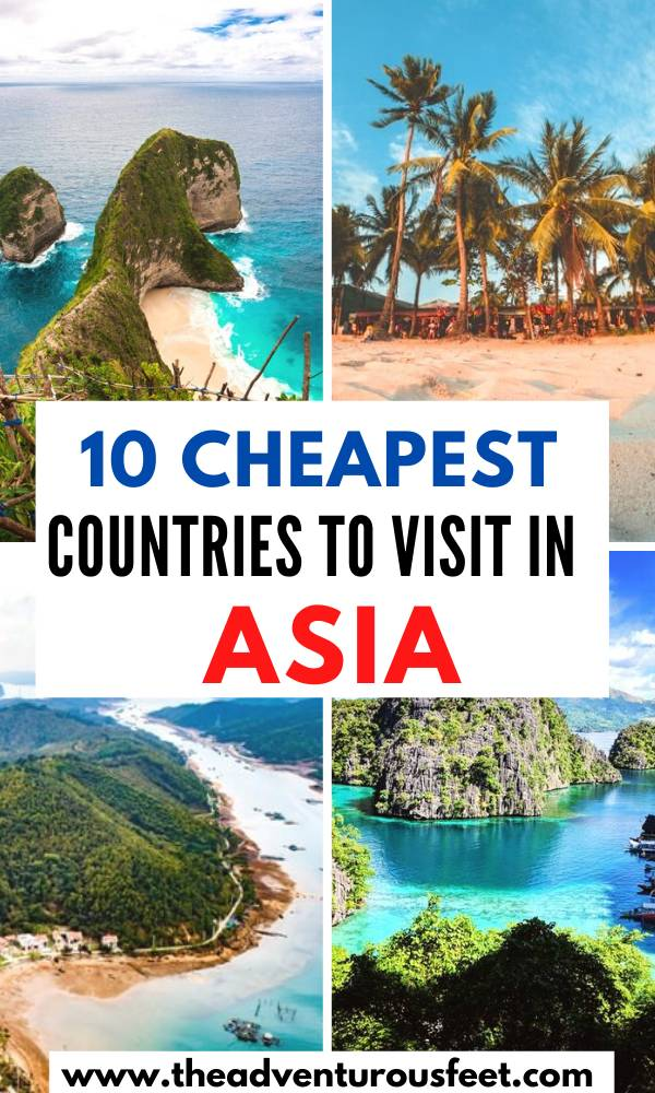 10 Cheapest Asian Countries To Visit The Adventurous Feet