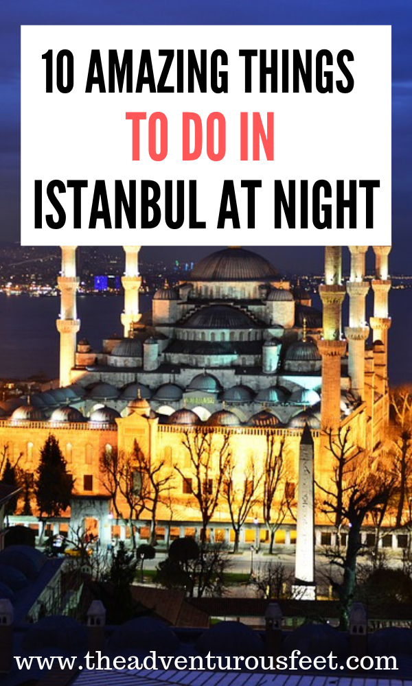 Want to experience Istanbul at night? Here are the amazing things to do in istanbul at night.|what to do in istanbul at night| places to visit in istanbul at night| where to go in istanbul at nght| #istanbulnightlife #istanbulnightlifeguide