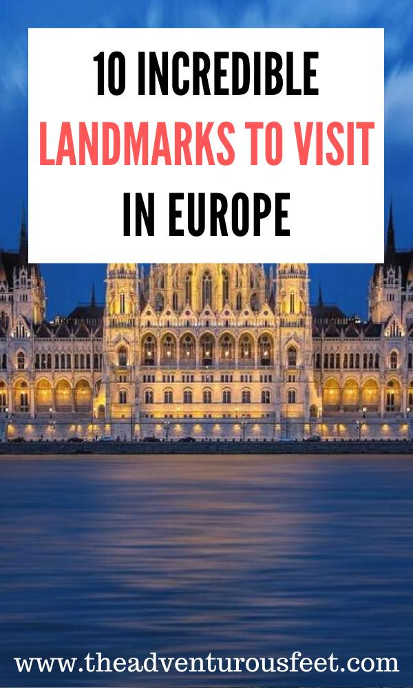Looking for beautiful places to visit in Europe? Here are the most famous landmarks in Europe that you should visit at least once in your life time. | Historical places to visit in Europe | places to visit in Europe | European landmarks to visit | europe bucket list |famous places in Europe |tourist attractions in Europe | major landmarks in europe #famouslandmarksineurope #historicalplacesineurope #europelandmarks #theadventurousfeet