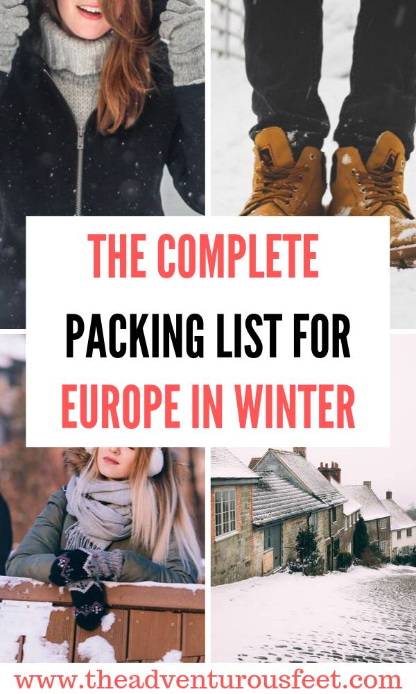 Planning a trip to Europe this winter? Here is the ultimate Europe winter packing list to show you everything you'll need.|Packing list for winter in Europe| Packing for Europe in winter |what to pack for Europe in winter | What to packing for winter in Europe |winter packing list |packing list for winter| #packinglistforwinterineurope #europewinterpackinglist #theadventurousfeet