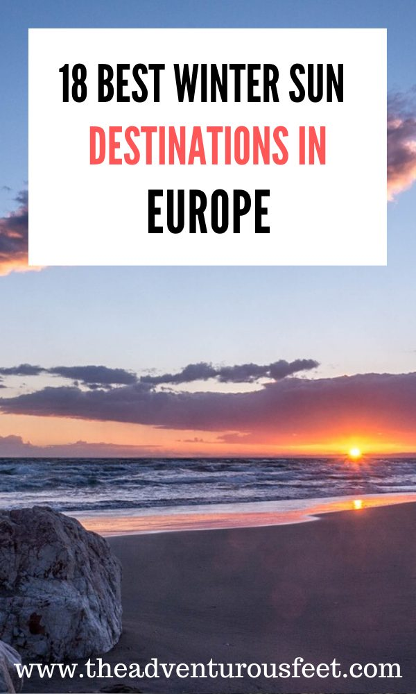 Want to escape the chilly and snowy winter in Europe? Here are the best winter sun destinations in Europe to consider. |Warm places in Europe during winter | Winter sun in Europe | warm winter vacations in Europe| European winter sun destinations |Warmest European countries in Europe | Best places for winter sun in Europe #europewintersun #wintersundestinationsinEurope #sunnydestinationsinwinterineurope #theadventurousfeet