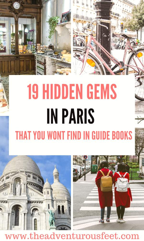 Want to escape the crowds in the city of lights? Here are the hidden gems in Paris you should visit. |Hidden gems in Paris France |Paris hidden gems | not touristy things to do in Paris |unusual things to do in Paris |Best hidden gems in Paris | Top hidden gems of Paris |secret spots in Paris to visit| Places to visit in Paris | Things to do in Paris #hiddengemsinparis #nontouristythingstodoinparis #bestkeptsecretsinparis #theadventurousfeet