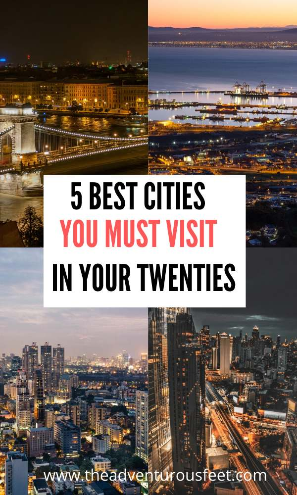 Want to explore the world as a young adult? Here are the best cities to visit in your twenties | best cities to visit in your 20's | incredible cities any 20 something need to visit | fun cities young people need to visit | best cities in the world for millennials #bestciitiestovisit #citiestovisitinyourtwenties #theadventurousfeet