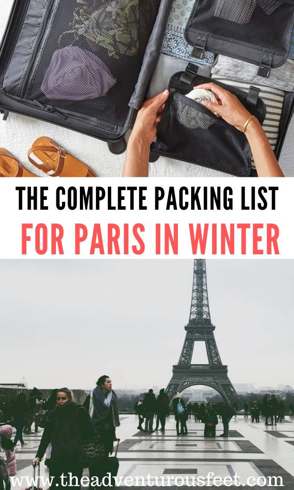 Traveling to Paris in winter? Here is the complete guide on what to wear in Paris in winter.| what to wear in paris in winter outfit | what to wear in Paris in winter cold weather |packing list for paris in winter | winter in paris packing list | paris winter packing list what to wear |paris packing list for cold weather #packinglistforpariswinter #whattowearinpariswinter #whattopackforpariswinter #theadventurousfeet