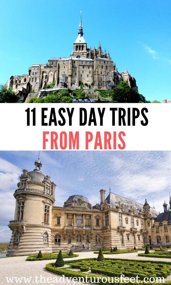 Traveling to paris? Here are the best day trips from paris not to miss.| paris day trips by train| day trips from paris |day trips from paris by train | best day trips from paris | pari day trips things to do| train day trips from paris | cities near paris to visit | easy day trips from paris #bestdaytripsfromparisbytrain #parisdaytrips #theadventurousfeet #parisdaytours