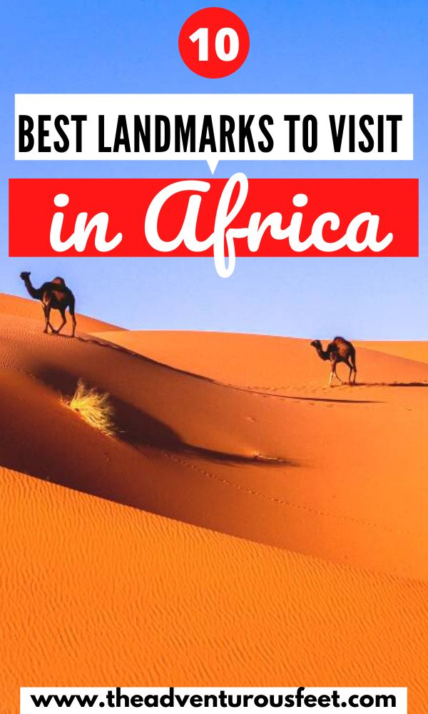 Traveling to Africa? Here are the most famous landmarks not to miss. | Famous landmarks in Africa |African landmarks to visit |south African landmarks |Landmarks of Africa to visit | best places to visit in Africa| bucket list places in Africa | top tourist places in Africa | famous places in Africa #Africalandmarks #famouslandmarksinAfrica #placestocisitinAfrica #theadventurousfeet
