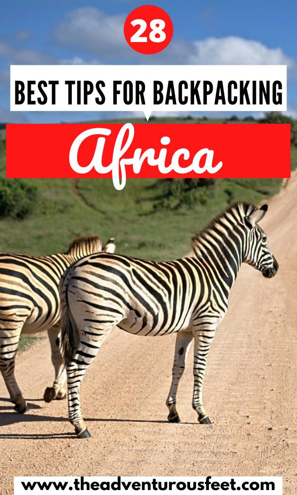 Want to explore Africa as a backpacker? Here are the best tips for backpacking Africa that you need to know before you go. | everything you need to know before backpacking Africa |backpacking in Africa |africa backpacking list |backpacking east africa |africa backpacking tips | africa travel tips | travel to africa tips |#backpackingguidesforafrica #africabackpacking #backpackingacrossafrica #theadventurousfeet